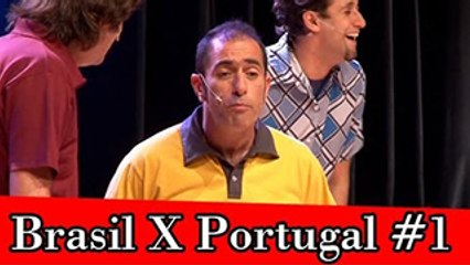 Improvável - Brasil X Portugal #1