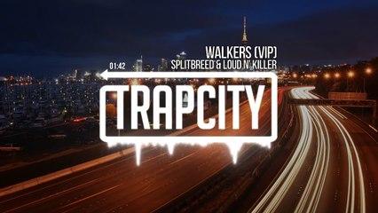 Splitbreed & Loud N' Killer - Walkers (VIP) (2)