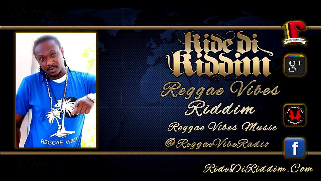 Reggae Vibes Riddim Mix (October 2015) Reggae Vibes Music