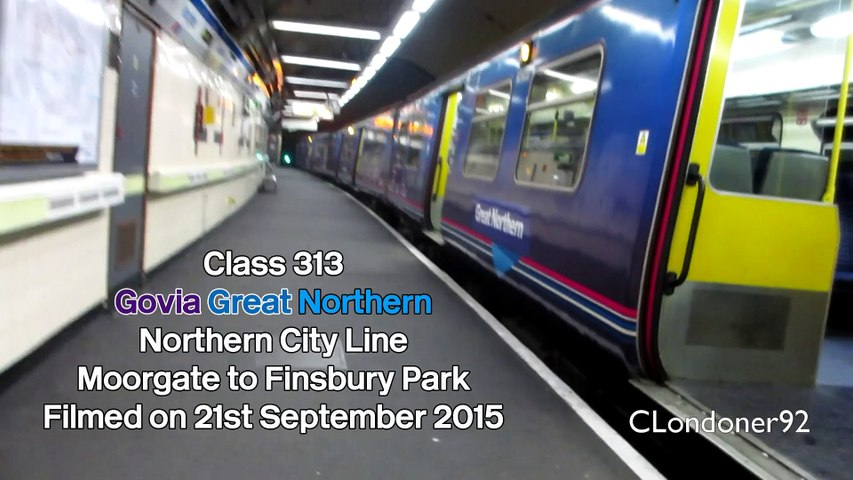 Govia Great Northern Line Class 313 Moorgate to Finsbury Park