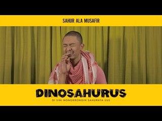 Dinosahurus #2 : Sahur ala musafir