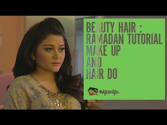 Beauty Hair : Ramadhan Tutorial Make Up and Hair Do