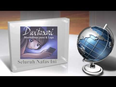 Musikalisasi Puisi - Seluruh Nafas Ini (cover) by @dwitasaridwita