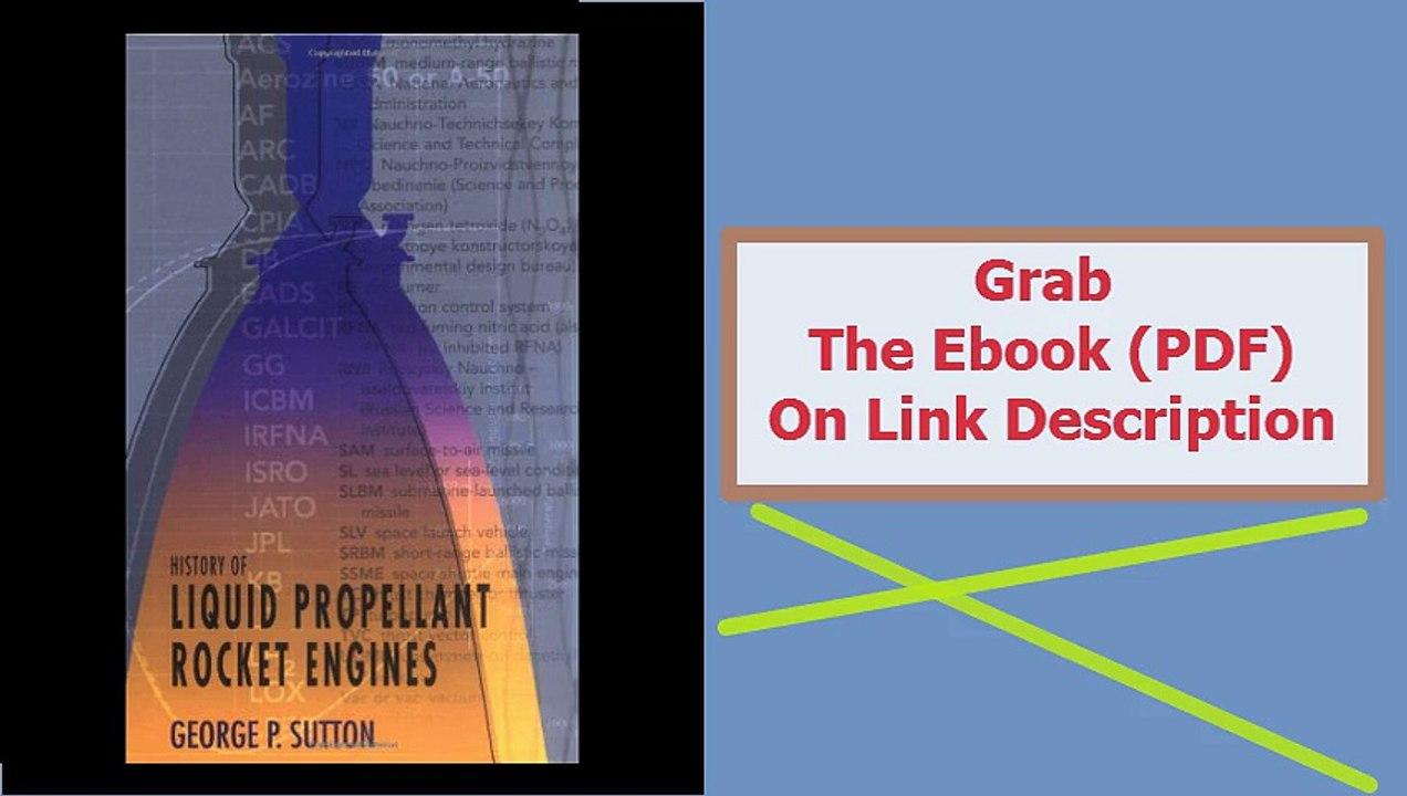 History of Liquid Propellant Rocket Engines (Library of Flight)