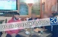 Les djihadistes sont-ils fous ?