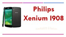 Philips Xenium I908 Specifications & Features