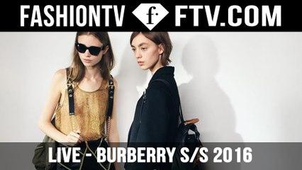 Burberry LIVE from #LFW on FashionTV! | FTV.com