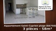 A louer - appartement - Saint-Cyprien plage (66750) - 3 pièces - 59m²