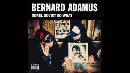 Bernard Adamus - Blues pour Flamme [Version officielle]