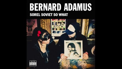 Bernard Adamus - En voiture mais pas d'char [Version officielle]