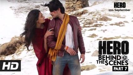 Hero | Behind The Scenes - Part 7 | Sooraj & Athiya's favourite Song