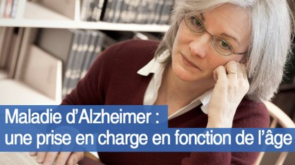 Maladie d'Alzheimer : une prise en charge en fonction de l'âge