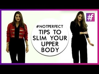 Tips To Slim Your Upper Body | Fashion-Bombay - By Sonu and Jasleen