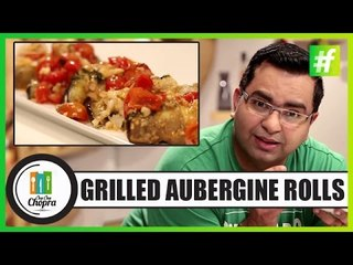 Grilled Aubergine Rolls With Tomato Basil & Ricotta   By Chef Ajay Chopra