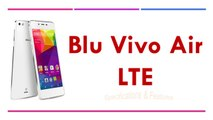 Blu Vivo Air LTE Specifications & Features