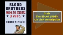 Blood Brothers Among the Soldiers of Ward 57