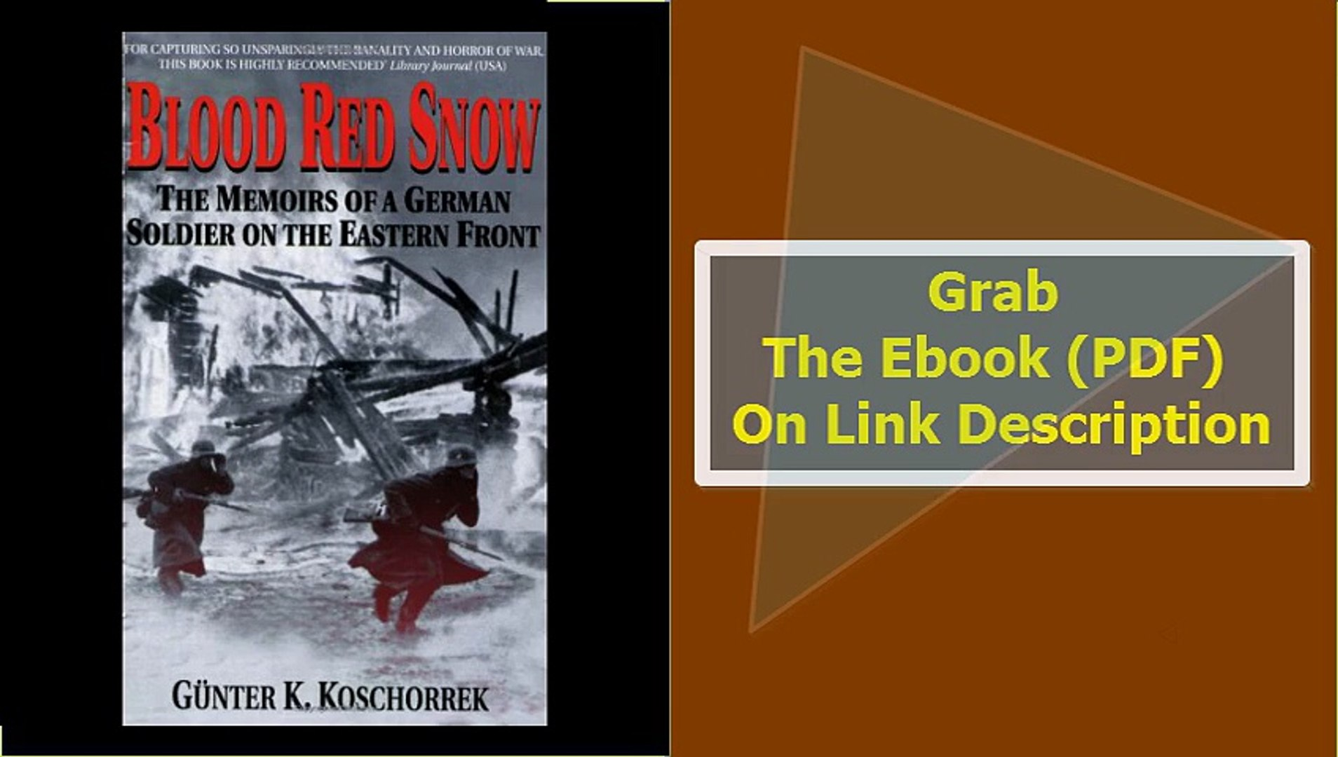 Blood Red Snow The Memoirs of a German Soldier on the Eastern Front