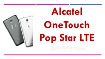 Alcatel OneTouch Pop Star LTE Specifications & Features