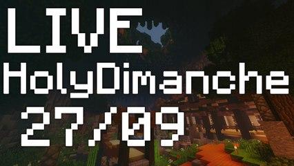 HolyDimanche 27-09 pt1