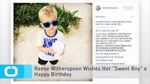 "Reese Witherspoon Wishes Her ""Sweet Boy"" a Happy Birthday"