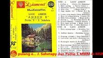 pulang e... J. Sahetapy dan Pattie S ... kaset lagu Ambon