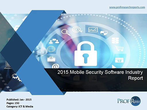 Mobile Security Software Industry Report 2015