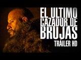 EL ÚLTIMO CAZADOR DE BRUJAS Tráiler #2 (Vin Diesel) Español