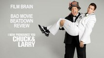 Bad Movie Beatdown: I Now Pronounce You Chuck and Larry (REVIEW)