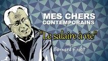 Le Salaire à Vie (Bernard Friot)