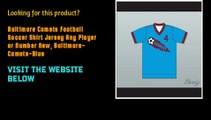 Baltimore Comets Football Soccer Shirt Jersey Any Player or Number New, Baltimore-Comets-Blue