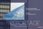 [REPORTAGE] 70e Assemblée générale de l'Organisation des Nations unies