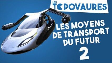 5 moyens de transport du futur, partie 2 - Les Topovaures #13