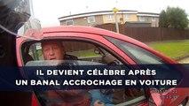Il devient célèbre après un banal accrochage en voiture