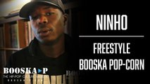 Ninho - Freestyle Booska Pop-corn
