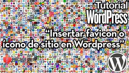 Como insertar favicon o icono de sitio en Wordpress