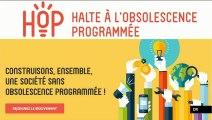 """""""HOP ! contre l'obsolescence programmée"""" (Planète Environnement)"""