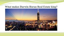 What makes Darwin Horan Real Estate king