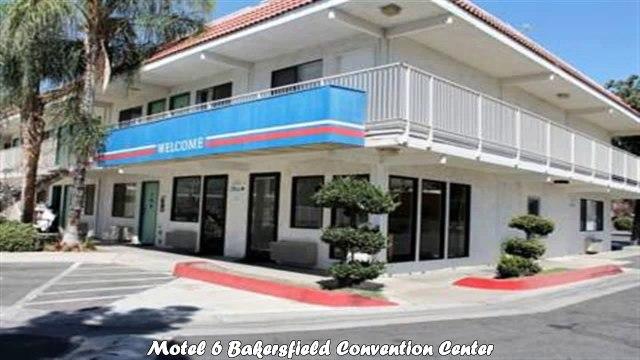 Motel 6 Bakersfield Convention Center Best Hotels in Bakersfield California
