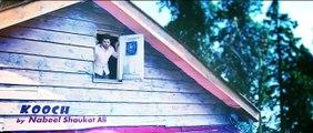 KOOCH II Official Video Song II Nabeel Shaukat Ali fun-online