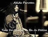 Yaar Ko Hamne Ja Baja Dekha 2015 | Abida Parveen - Latest Classic Ghazals |