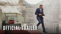 SPECTRE - Final Trailer (Official)