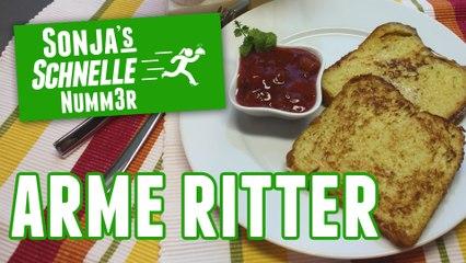 Arme Ritter - Rezept (Sonja's Schnelle Nummer #81)