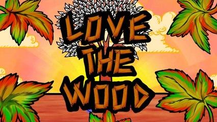 Love the Wood