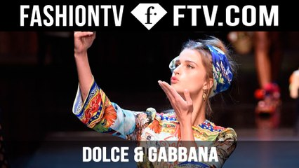 Dolce & Gabbana SS 2016 | FTV.com