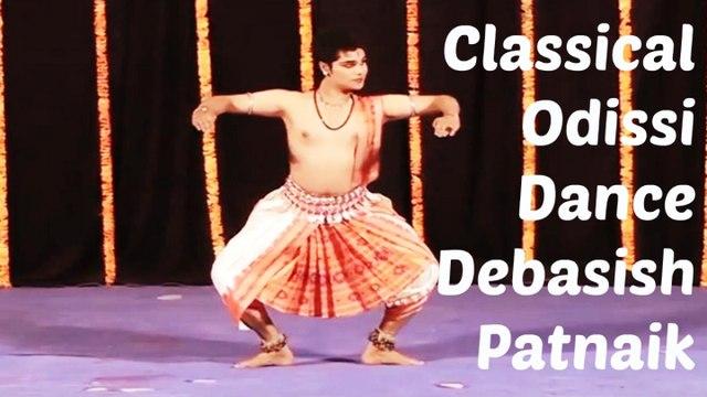 Debasish Patnaik - Classical Indian Dance Forms | Odissi Dance