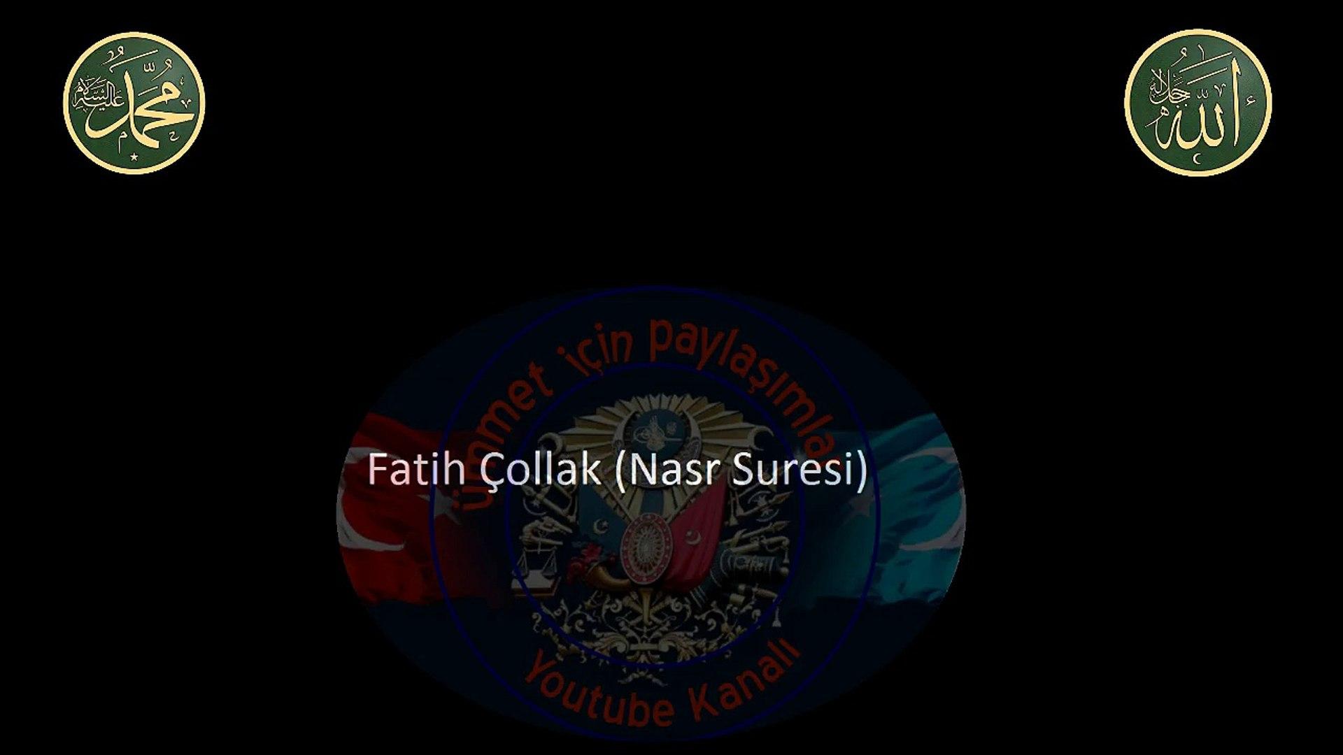 Fatih Çollak Nasr Suresi dinle