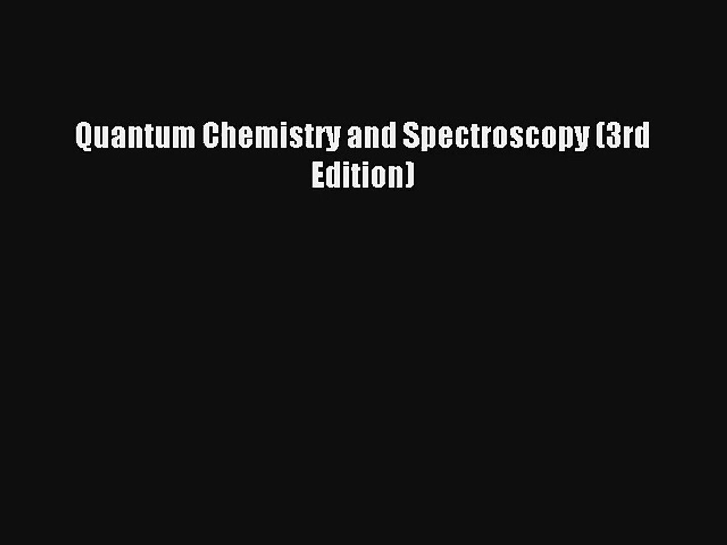 Access Card Package Quantum Chemistry /& Spectroscopy Plus Mastering Chemistry with eText 3rd Edition