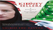 The Kidney Sellers: A Journey of Discovery in Iran Free Book Download