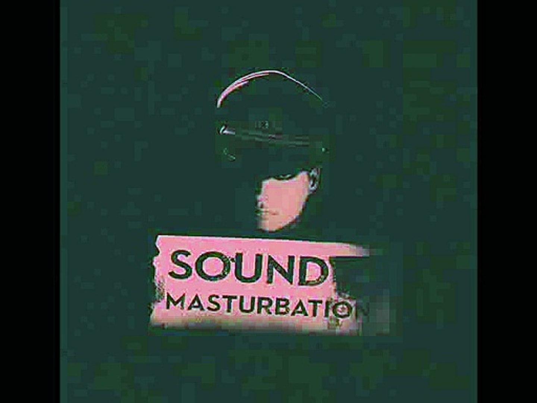 dieS - SOUND MASTURBATION - 3 .MAD STAGE
