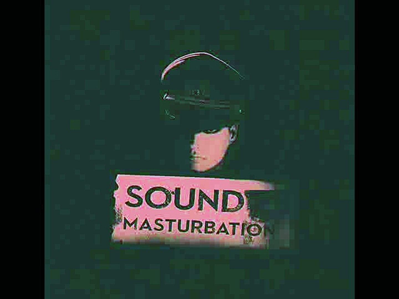dieS - SOUND MASTURBATION - 11.侵入
